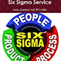 Six Sigma Service, Volume 1 Audiobook by Ade Asefeso MCIPS MBA Narrated by Samuel Fleming