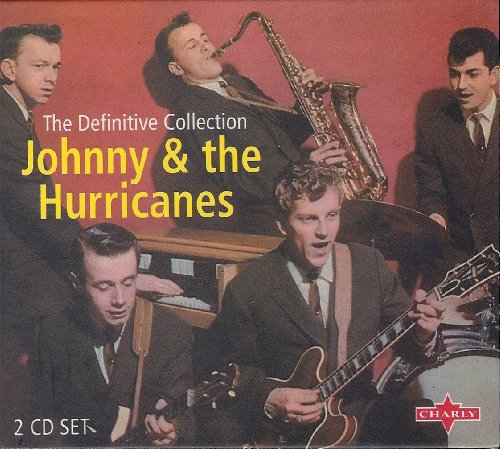 The Definitive Collection ... Johnny And The Hurricanes