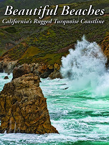 Beautiful Beaches: California's Rugged Turquoise Coastline