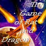 The Game of Rat and Dragon | Cordwainer Smith