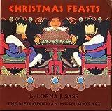 Christmas Feasts (0870992813) by Sass, Lorna J.