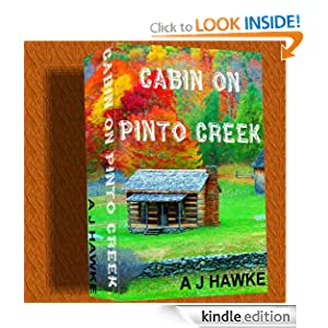 Cabin On Pinto Creek (Cedar Ridge Chronicles)