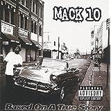 Based on a True Storyby Mack 10