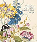 A Natural History of English Gardenin...
