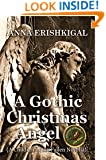 A Gothic Christmas Angel (Children of the Fallen Book 2)