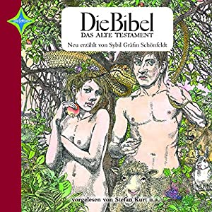 Die Bibel - Das Alte Testament Hörbuch