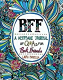 img - for BFF: A Keepsake Journal of Q&As for Best Friends book / textbook / text book