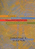 img - for Power, Teaching, and Teacher Education: Confronting Injustice with Critical Research and Action (Higher Ed) book / textbook / text book