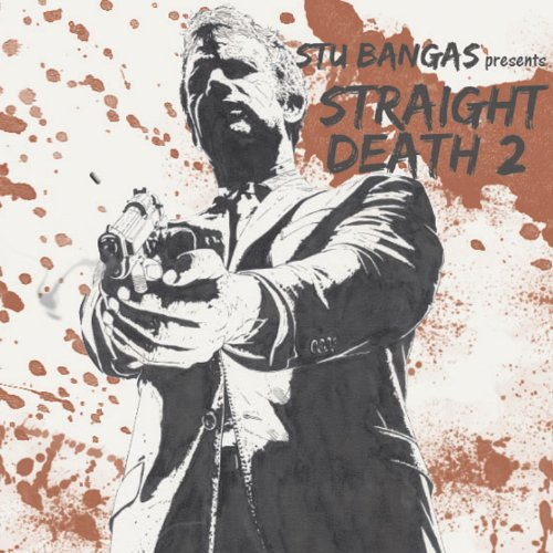 Stu Bangas - Straight Death 2