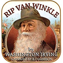 Rip Van Winkle [Classic Tales Edition] Audiobook by Washington Irving Narrated by B.J. Harrison
