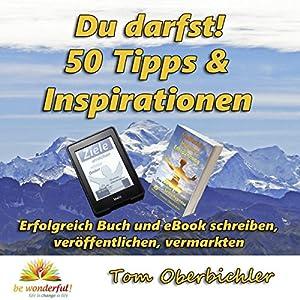 Du darfst! 50 Tipps & Inspirationen Hörbuch