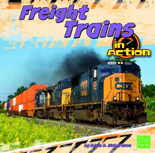 Freight Trains in Action (First Facts)