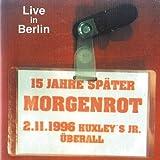 Live in Berlin (Huxley's Jr)