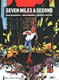 seven miles a second (2918034037) by James Romberger