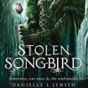 Stolen Songbird Audiobook by Danielle L. Jensen Narrated by Eric Michael Summerer, Erin Moon