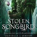 Stolen Songbird | Danielle L. Jensen