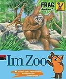 Frag doch mal ... die Maus! Im Zoo