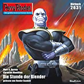 Die Stunde der Blender (Perry Rhodan 2631) | Marc A. Herren, Christian Montillon