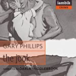 The Jook | Gary Phillips