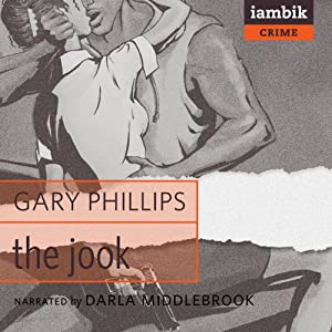 The Jook | [Gary Phillips]
