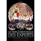 Le triplé historique des Experts : 2008 Jeux olympiques, 2009 Championnat du monde, 2010 Championnat d'Europe