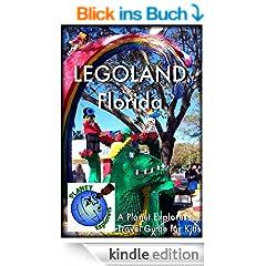 LEGOLAND Florida: A Planet Explorers Travel Guide for Kids (English Edition)