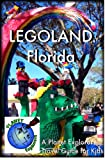 LEGOLAND Florida 2012: A Planet Explorers Travel Guide for Kids