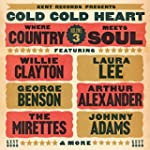 Cold Cold Heart: Where Country Meets...