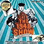 At Last the 1948 Show: The Best Of | Tim Brooke-Taylor,Graham Chapman,John Cleese,Marty Feldman,Ian Fordyce