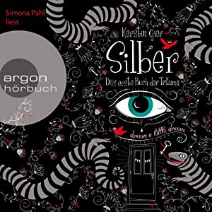 Silber: Das erste Buch der Träume (Silber 1) Audiobook
