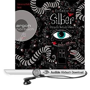 Silber: Das erste Buch der Tr�ume (Silber 1)