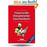 Feuerwehr-Einsatzlei... Infos und Checklisten für Führungskräfte - Deutschland-Ausgabe -