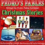Pedro's Christmas Fables for Kids | Pedro Pablo Sacristán