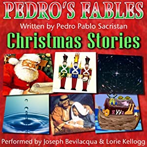 Pedro's Christmas Fables for Kids | [Pedro Pablo Sacristán]