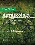 Agroecology: The Ecology of Sustainab...