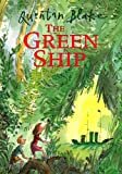 Green Ship (0099253321) by Quentin Blake