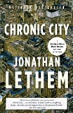 Chronic City (Vintage Contemporaries) (0307277526) by Lethem, Jonathan