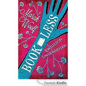 BookLess.Ewiglich unvergessen (BookLessSaga 3) (German Edition)