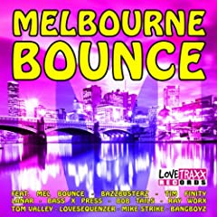 Melbourne Bounce [Explicit]