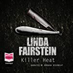 Killer Heat (       UNABRIDGED) by Linda Fairstein Narrated by Barbara Rosenblat