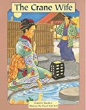 img - for The Crane Wife (Easy to Read Folktales) book / textbook / text book