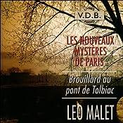 Brouillard au pont de Tolbiac (Les nouveaux mystères de Paris 9) | Léo Malet