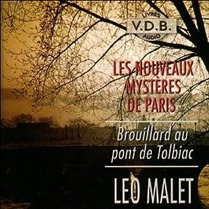 Brouillard au pont de Tolbiac (Les nouveaux mystères de Paris 9) Hörbuch