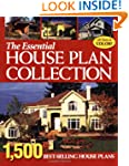 The Essential House Plan Collection:...