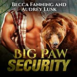 Big Paw Security | Becca Fanning