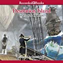 Desolation Island: Aubrey/Maturin Series, Book 5 (       UNABRIDGED) by Patrick O'Brian Narrated by Patrick Tull