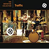 Traffic (The Definitive Collection) ~ Traffic