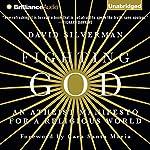 Fighting God: An Atheist Manifesto for a Religious World | David Silverman