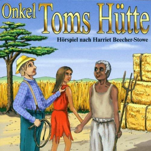 Onkel Toms H?tte by Harriet Beecher-Stowe