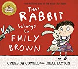 Cressida Cowell That Rabbit Belongs To Emily Brown
